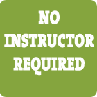 No Instructor Required